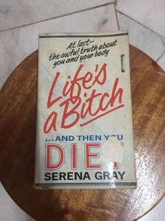 Book - Life's a Bitch