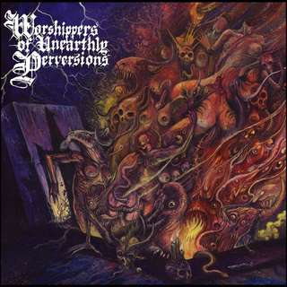 Beastiality - Worshippers of Unearthly Perversions LP