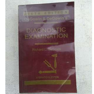 DeGowin & DeGowin's Diagnostic Examination (6th Edition) BY Richard L. DeGowin