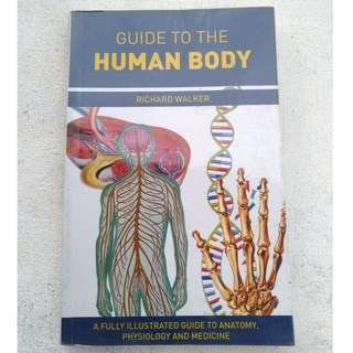 Guide to the Human Body BY Richard Walker
