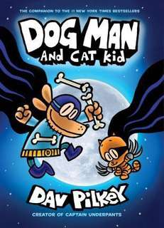 Dav Pilkey Dog Man and Cat Kid: From the Creator of Captain Underpants (Dog Man #4)
