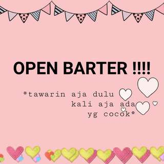 OPEN BARTER💕 #OPEN #BARTER