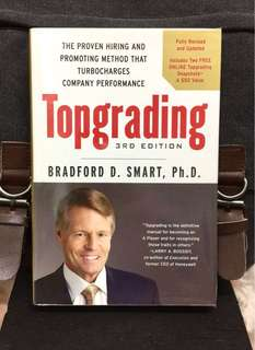 《New Book Condition + Hardcover Edition + Effective Hiring Process And Talent Management System That Boost Hiring Success Rate & Secure High-Performance Talent》TOPGRADING : The Proven Hiring and Promoting Method That Turbocharges Company Performance