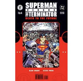 SUPERMAN VS TERMINATOR: DEATH TO THE FUTURE #1 (1999) First Issue!