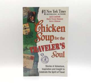 Chicken Soup for the Traveler's Soul Jack Canfield
