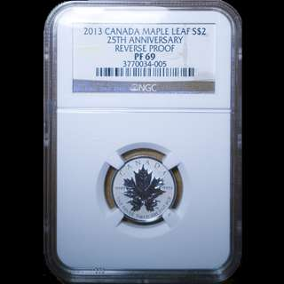 2013 $2 Canada Silever Maple Leaf NGC PF69 Reverse Proof 25TH Anniversary