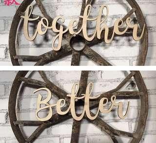 Better Together Wooden Signage