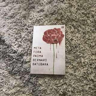 Metafora Padma oleh Bernard Batubara
