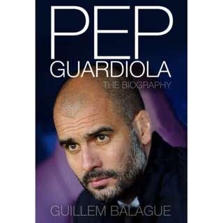 Pep Guardiola: Another Way of Winning by Guillem Balague