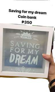 Saving for my dream
