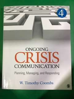 Ongoing crisis communication W. Timothy Coombs