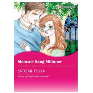 Ebook Mencari Sang Miliuner (The Bachelor Chronicles) - Satomi Tsuya