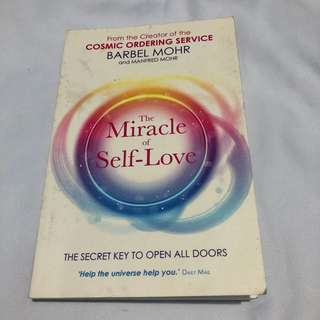 The Miracle of Self-Love by Barbel Mohr