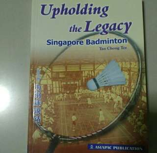 Book -GIVING AWAY Relative new - Uploading the Legacy SG badminton