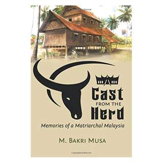 ​Cast from the Herd: Memories of Matriarchal Malaysia