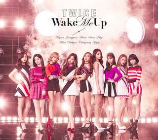 TWICE  - WAKE ME UP-