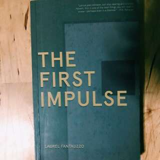 "Laurel Fantauzzo's ""The First Impulse"""