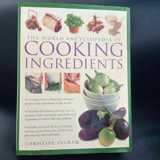 Book: The World Encyclopedia of Cooking Ingredients