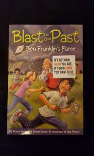 Blast to the Past ~ Ben Franklin's Fame by Stadia Deutsch & Rhody Cohon