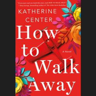 (Ebook) How to Walk Away by Katherine Center