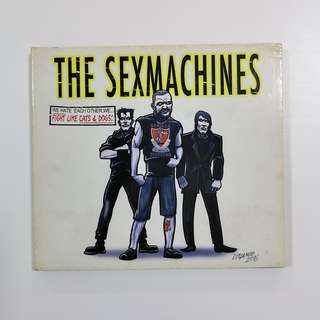 The Sexmachines 'We Hate Each Other, We... Fight Like Cats & Dogs!' CD (Digipack)