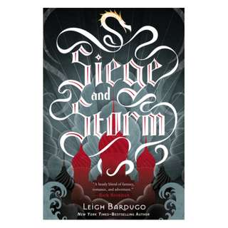 Siege and Storm (Grisha Verse, #2) - Leigh Bardugo