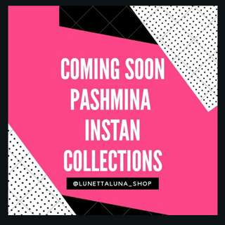 Coming soon Pashmina instan