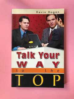 Free Mail! Talk your way to the top by Kevin Hogan
