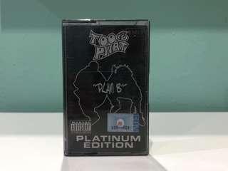 Too Phat Plan B Cassette Kaset
