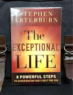 《New Book Condition + How To Tear Down 8 Negative Roadblocks In Life》Stephen Arterburn - THE EXCEPTIONAL LIFE : 8 Powerful Steps to Experiencing God's Best for You
