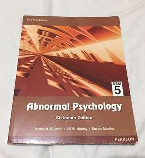Abnormal Psychology (Sixteenth Edition): DSM 5 by Butcher, Hooley, & Mineka