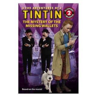 (Brand New) The Mystery of the Missing Wallets Adventures of Tintin (Paperback)     By: Steven Moffat (Screenplay by), Edgar Wright (Screenplay by), Joe Cornish (Screenplay by), Kirsten Mayer (Adapted By)