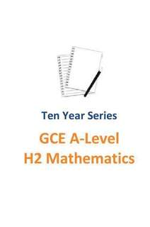2007-2016 RI / RJC H2 Maths TYS / H2 Mathematics / Ten Year Series / Raffles Institution / TYS / GCE A Level