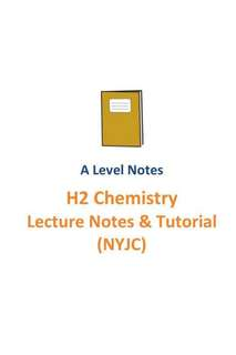 2016-2017 NYJC H2 Chemistry Lecture notes and tutorials / A Level  New syllabus 9729 / Nanyang Junior College / JC1 and JC2 / School Notes + FREE Practical Notes and exercises
