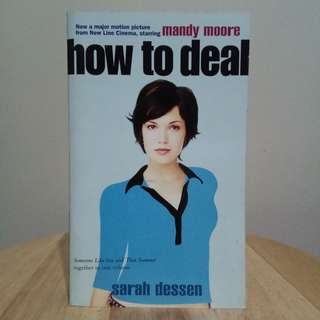 How To Deal by Sarah Dessen