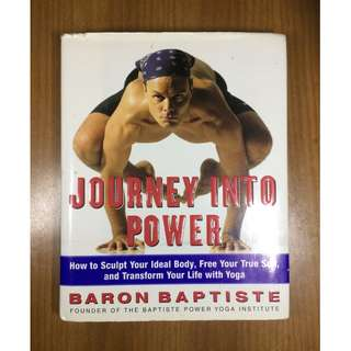 Journey into Power by Baron Baptiste (Hardcover)