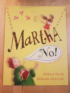 Book - Martha, No! *In almost new condition!*