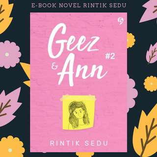E-BOOK PDF NOVEL GEEZ & ANN 2