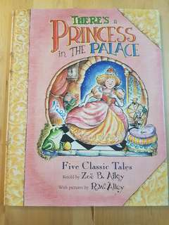 Book - There's A Princess In The Palace: Five Classic Tales *In almost new condition!*