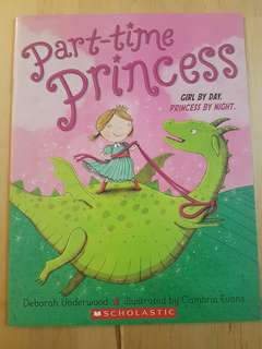 Book - Part-Time Princess *In almost new condition!*