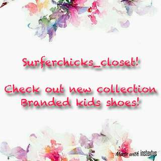 Kids authentic branded shoes uploading tomorrow