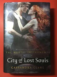 The Mortal Instruments: City of Lost Souls (Hardbound) by Cassandra Clare