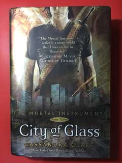 The Mortal Instruments: City of Glass (Hardbound) by Cassandra Clare