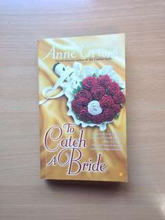 Anne Gracie To Catch A Bride