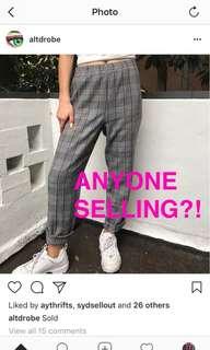 ANYONE SELLING PLAID/CHECKERED PANTS