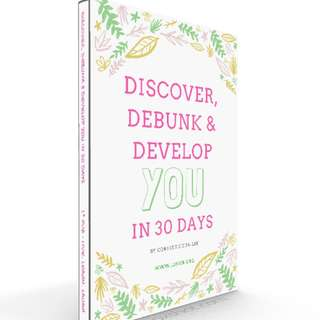 [eBook - Personal Development] Discover, Debunk and Develop YOU in 30 Days