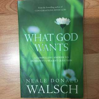 🚚 What God Wants by Neale Donald Walsch
