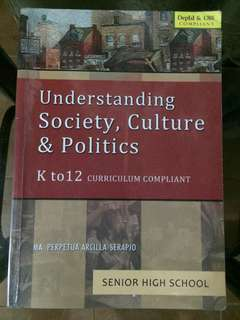 Understanding Society, Culture and Politics by Arcilla-Serapi
