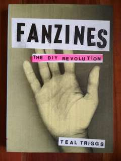 FANZINES: THE DIY REVOLUTION by Teal Triggs