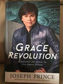 Grace Revolution by Joseph Prince